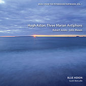 Music from the Peterhouse Partbooks, Vol. 1 by Blue Heron