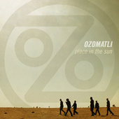 Place In The Sun de Ozomatli