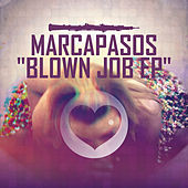 Blown Job (EP) by Marcapasos