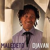 Maledeto by Djavan