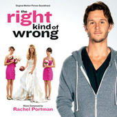 The Right Kind Of Wrong by Various Artists