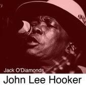 Jack O'diamonds by John Lee Hooker