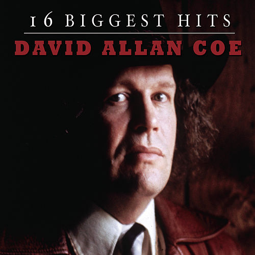 16 Biggest Hits by David Allan Coe