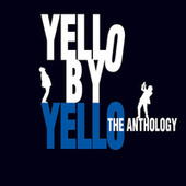 Yello By Yello - The Anthology von Yello