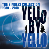 Yello By Yello - The Singles Collection 1980-2010 von Yello