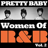 Pretty Baby: Women of R&B, Vol. 2 de Various Artists
