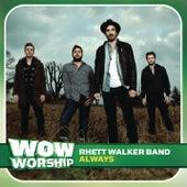 Always by Rhett Walker Band