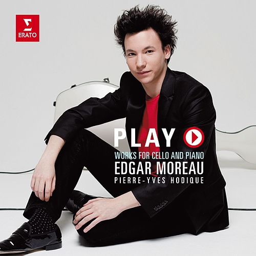 Play - Works for Cello and Piano by Edgar Moreau