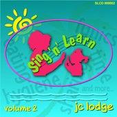 Sing 'n' learn, Vol. 2 by J.C. Lodge