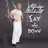 Sax You Down de Alfonzo Blackwell