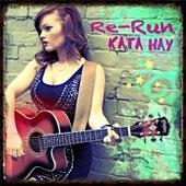 Re-Run by Kata Hay