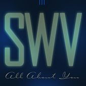 All About You von SWV