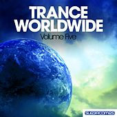 Trance Worldwide Vol. Five - EP de Various Artists