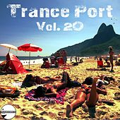 Trance Port Vol. 20 - EP by Various Artists