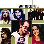 Gold - Soft Rock by Various Artists