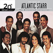 20th Century Masters – The Millennium Collection: The Best Of by Atlantic Starr