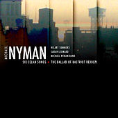 Six Celan Songs / The Ballad Of Kastriot Rexhepi by Michael Nyman
