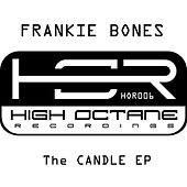 The Candle EP de Frankie Bones