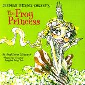 The Frog Princess by Deborah Henson-Conant