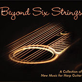 Beyond Six Strings by Various Artists