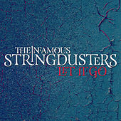 Let It Go von The Infamous Stringdusters
