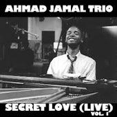 Secret Love (Live), Vol. 1 de Ahmad Jamal