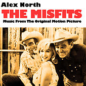 The Misfits (Music from the Original Motion Picture) von Alex North