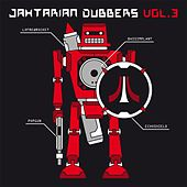 Jahtarian Dubbers, Vol. 3 by Various Artists