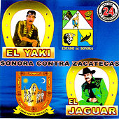 Sonora Contra Zacatecas de Various Artists