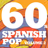 60s Spanish Pop, Vol. 2 de Various Artists