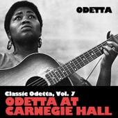 Classic Odetta, Vol. 6: Odetta at Carnegie Hall by Odetta