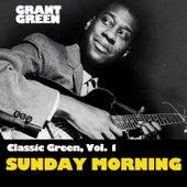Classic Green, Vol. 1: Sunday Mornin' van Grant Green