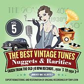 The Best Vintage Tunes. Nuggets & Rarities Vol. 5 by Various Artists