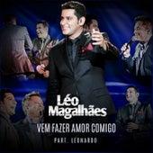 Vem Fazer Amor Comigo - Single von Léo Magalhães