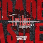 O Verdadeiro Brasileiro de Tribo da Periferia
