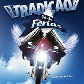 Tô de Férias (Ao Vivo) von Grupo Tradição