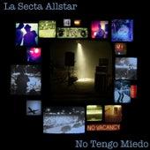 No Tengo Miedo by La Secta AllStar