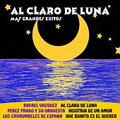 Al Claro De Luna Mas Grandes Exitos by Various Artists