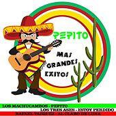 Pepito Mas Grandes Exitos by Various Artists