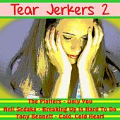 Tear Jerkers, Vol.2 by Various Artists