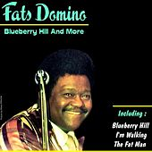 Fats Domino, Blueberry Hill and Boogie Woogie Standards by Fats Domino