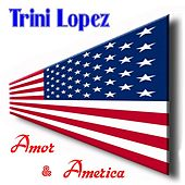 Amor by Trini Lopez