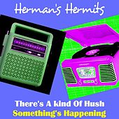 There's a Kind of Hush de Herman's Hermits