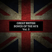 Great British Songs of the 60's, Vol. 5 de Various Artists