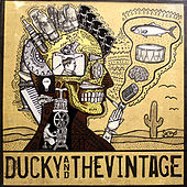 Ducky & The Vintage by Ducky