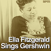 Ella Fitzgerald Sings Gershwin von Ella Fitzgerald