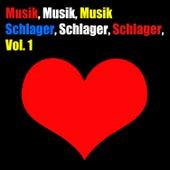 Musik, Musik, Musik: Schlager, Schlager, Schlager, Vol. 1 von Various Artists