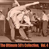 The Ultimate 50's Collection, Vol. 4 de Various Artists