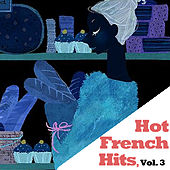 Hot French Hits, Vol. 3 de Various Artists