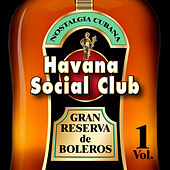 Havana Social Club: Gran Reserva de Boleros, Vol. 1 von Havana Social Club